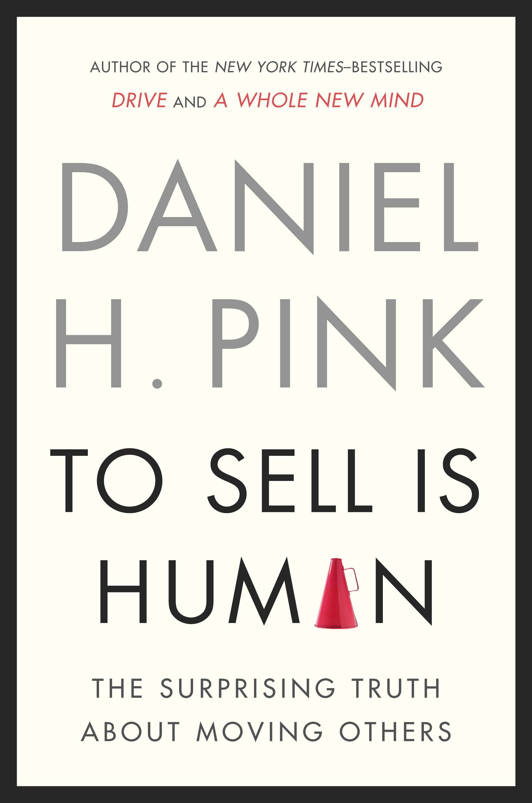 To sell is human techbizdesign hall of fame business