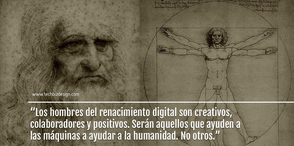 5 mantras del hombre del renacimiento digital